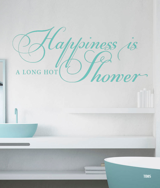 Happiness is a long hot shower – interieurstickers.be