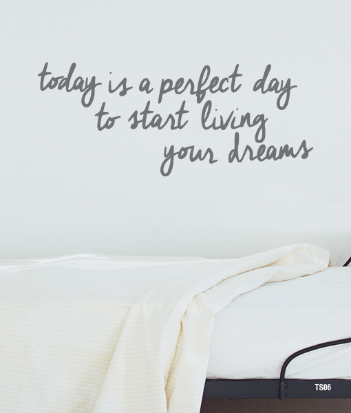 Today is a perfect day… – interieurstickers.be